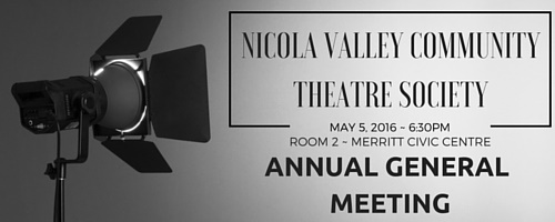 Nicola Valley Community Theatre Society AGM Announcement